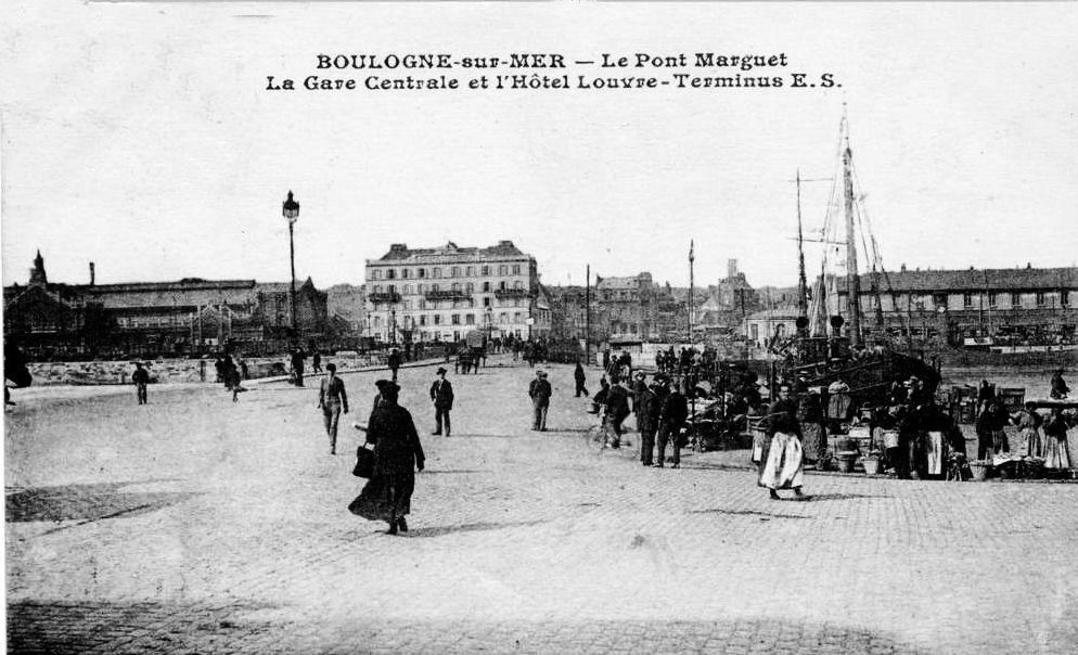 Boulogne sur mer - le pont Marguet - la gare centrale et l'hôtel du Louvre
