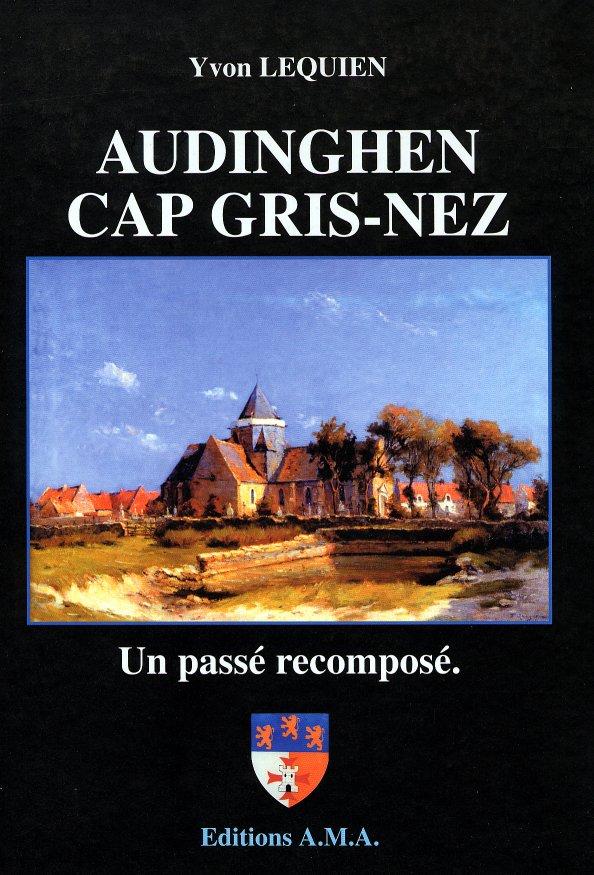 Audinghen, un passé recomposé