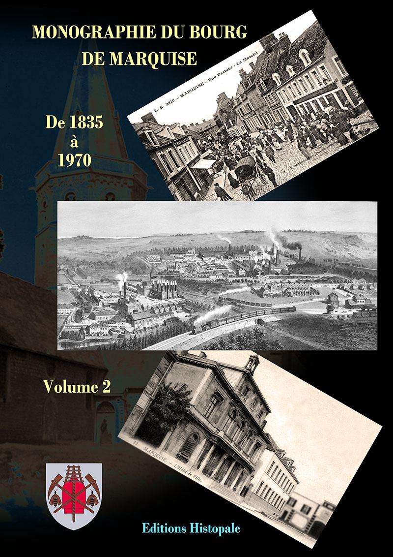 Monographie du bourg de Marquise Tome 2, page 1 de couverture