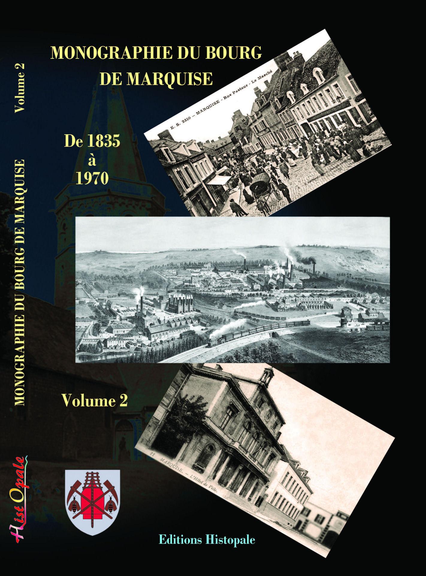 Monographie de Marquise volume 1 Histopale